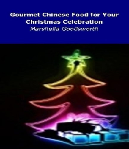 Gourmet Chinese Food for Your Christmas Celebration
