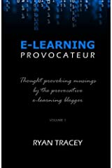 E-Learning Provocateur: Volume 1 Paperback