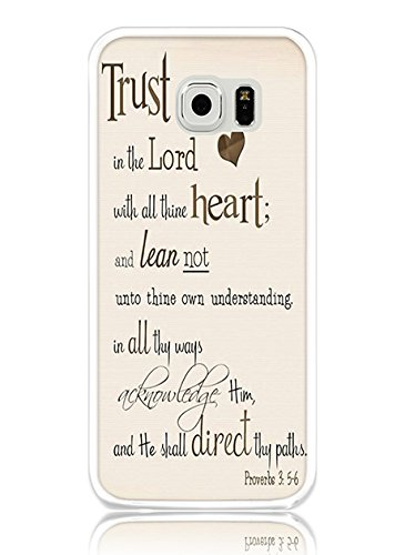 Samsung Galaxy S6 Protective Case Trust in the Lord with All Thine Heart and Lean not unto thine Own Understanding Proverbs 3:5.6 ()