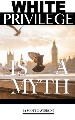 White Privilege is a myth pdf