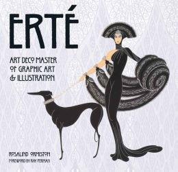 Erte: Art Deco Master of Graphic Art & Illustration (Erte Emerald)