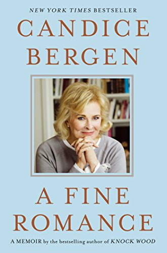 A Fine Romance by Candice Bergen