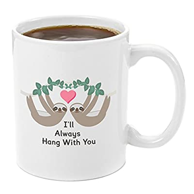Hang With You Sloth | Coffee Mug 11 Oz - Birthday, Unique, Graduation, Perfect, Anniversary, Personalized, Bridal Shower, Wedding, Engagement, Funny, Valentine, Sentimental Gifts For Her - Giftacup