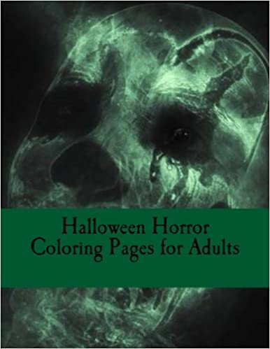 Amazon Com Halloween Horror Coloring Pages For Adults