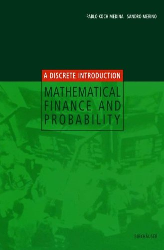 Mathematical Finance and Probability: A Discrete Introduction