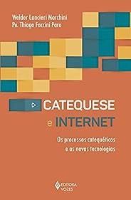 Catequese e internet: Os processos catequéticos e as novas tecnologias