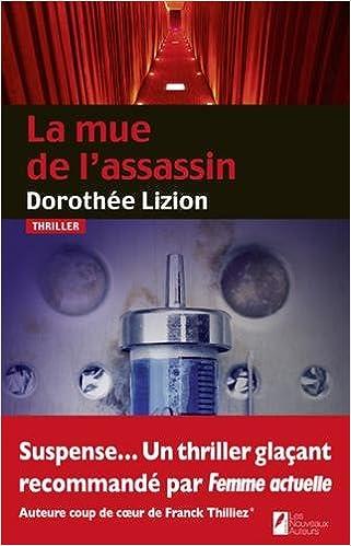 La mue de l'assassin de Dorothee Lizion 2017
