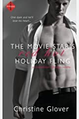 The Movie Star's Red Hot Holiday Fling (Sweetbriar Springs) by Christine Glover (2014-11-24) Paperback