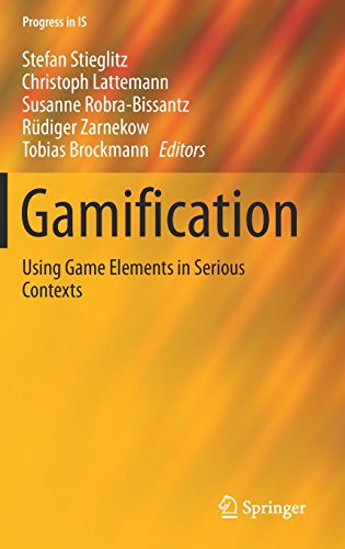 Gamification: Using Game Elements in Serious Contexts (Progress in IS)