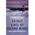 Secret Lives of Second Wives