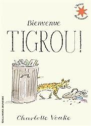 Bienvenue Tigrou!