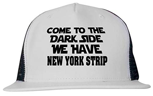 - Come to The Dark Side We Have New York Strip Unisex Trucker Hat Cap Adjustable Black/White