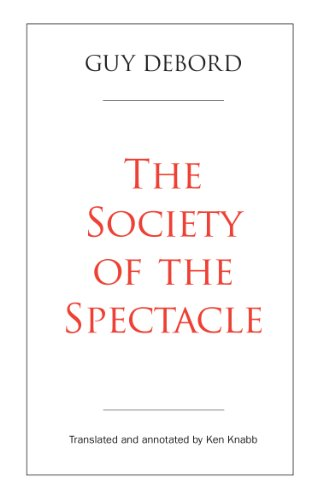 The Society of the Spectacle: Annotated - Styles Spectacle
