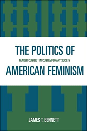 The Politics of American Feminism: Gender Conflict in Contemporary Society