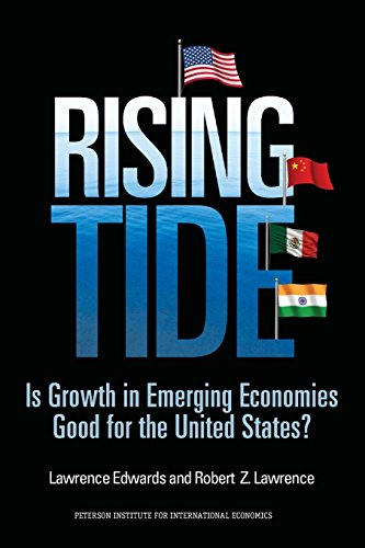 Rising Tide: Is Growth in Emerging Economies Good for the United States? (The City Is A Rising Tide)
