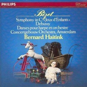 Bizet: Symphony No. 1 in C; Jeux d'Enfants Petite Suite/Debussy: Dances for Harp and Orchestra