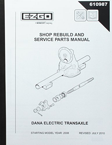 EZGO 610987 2009 Dana Axle Rebuild Manual