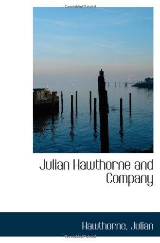Read Online Julian Hawthorne and Company PDF