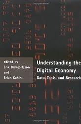 Understanding the Digital Economy: Data, Tools, and Research: Data, Tools and Research