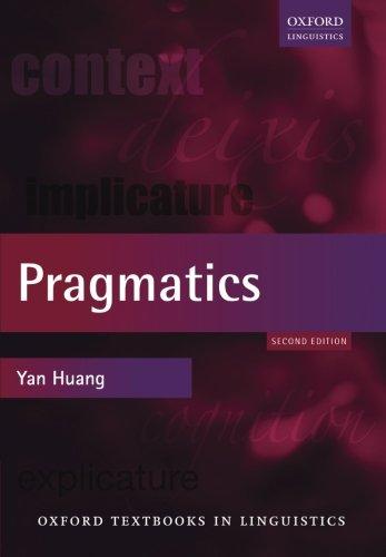 Pragmatics  Oxford Textbooks In Linguistics