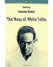 The Ways of White Folks: Stories