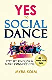 YES TO SOCIAL DANCE: 35+ Partner Dance Styles to