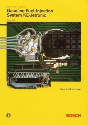 Gasoline Fuel Injection System Ke-Jetronic( Bosch Technical Instruction)[GASOLINE FUEL INJECTION SYSTEM][Paperback]