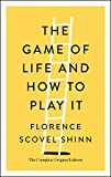 The Game of Life and How to Play It: The Complete