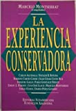 img - for La Experiencia Conservadora (Spanish Edition) book / textbook / text book