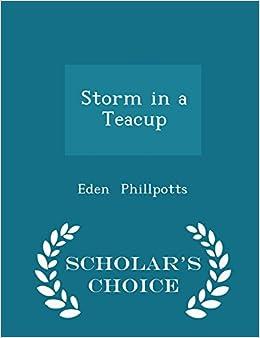 Storm in a Teacup - Scholar's Choice Edition