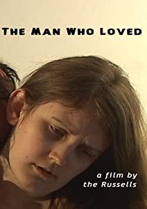 The Man Who Loved