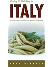 Eating & Drinking in Italy (Volume 8)