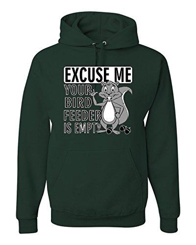 Large Forest Green Adult Excuse Me Your Birdfeeder Is Empty Funny Squirrel Sweatshirt - Birds Hoodie