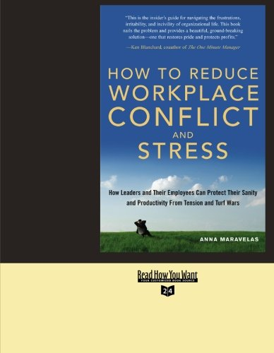 How To Reduce Workplace Conflict and Stress