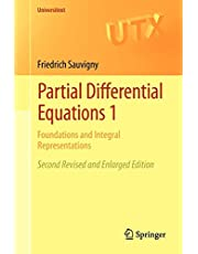 Partial Differential Equations 1: Foundations and Integral Representations