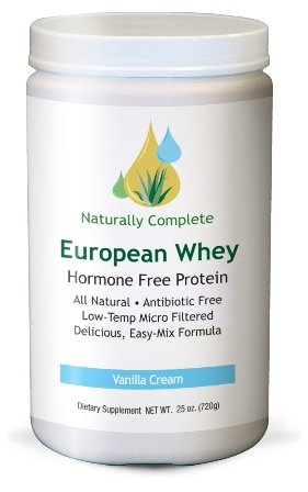 Naturally Complete European Whey All Natural Hormone Free Protein Vanilla Cream 25 oz. Servings Per Container: 72 - Antibiotic Free - Meadow Fed - Low-Temp Micro Filtered Easy-Mix Formula - (This product is free of wheat, gluten, egg, fish, shellfish, pea