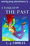 A Touch of the Past, L. j. Charles, 1469914980