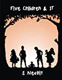 Five Children and It: The Original Edition