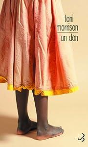 vignette de 'Un don (Toni Morrison)'