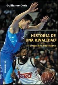 Historia de una rivalidad. Estudiantes-Real Madrid Baloncesto para ...