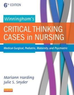 Medical-Surgical, Pediatric, Maternity, and Psychiatric Winningham's Critical Thinking Cases in Nursing (Paperback) - Common