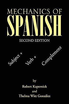 Mechanics of Spanish