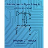 Introduction to Signal Integrity: A Laboratory Manual