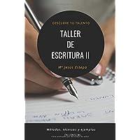 Taller de escritura II: Descubre tu talento (Spanish...