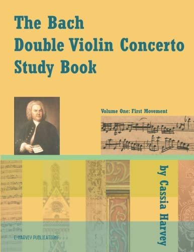 The Bach Double Violin Concerto Study Book: Volume One