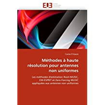 METHODES A HAUTE RESOLUTION POUR ANTENNES NON