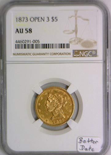 1873 P Half Eagle Open 3 $5 AU-58 NGC
