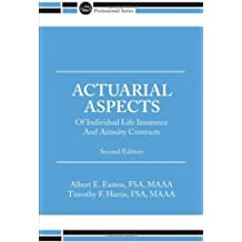 Actuarial Aspects of Individual Life Insurance and Annuity Contracts