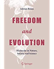 Freedom and Evolution: Hierarchy in Nature, Society and Science