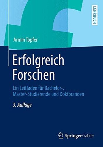 Erfolgreich Forschen (Springer-Lehrbuch)